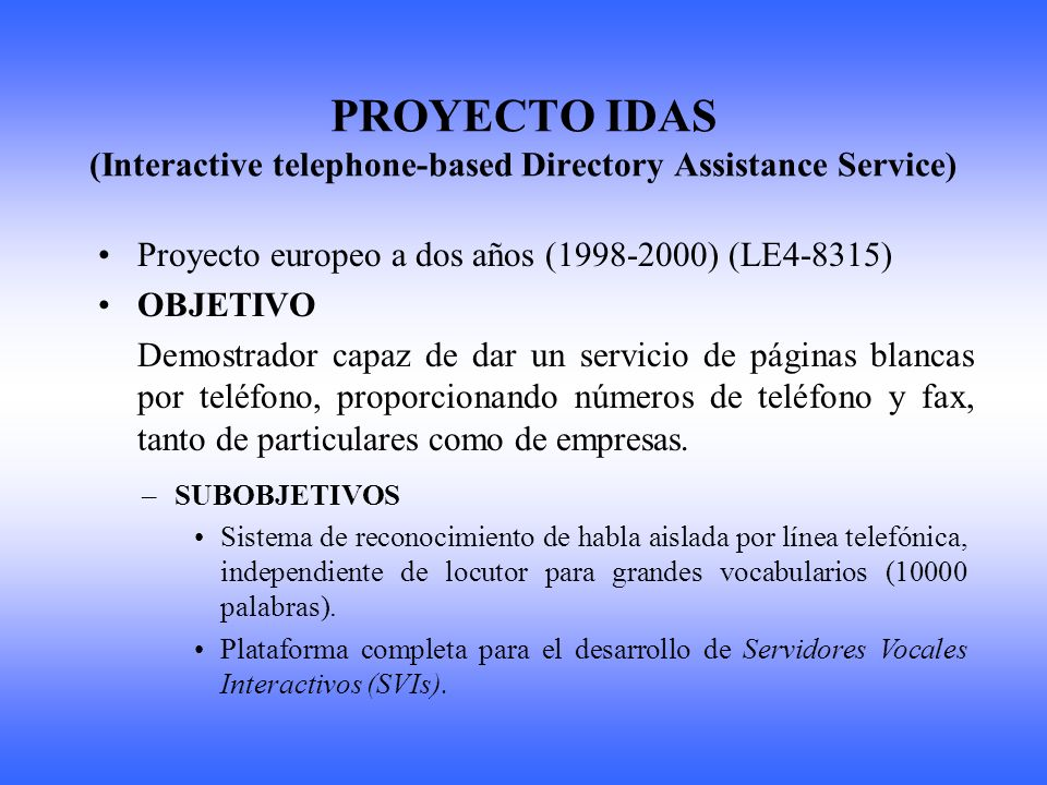 PROYECTO IDAS (Interactive telephone-based Directory Assistance Service)
