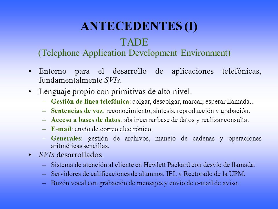 (Telephone Application Development Environment)