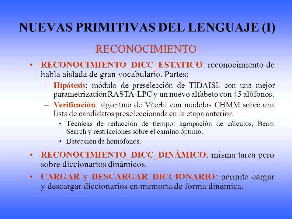 NUEVAS PRIMITIVAS DEL LENGUAJE (I)