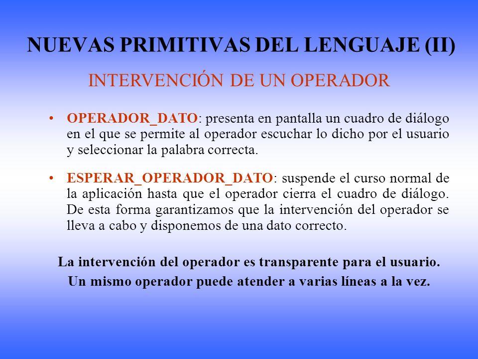 NUEVAS PRIMITIVAS DEL LENGUAJE (II)