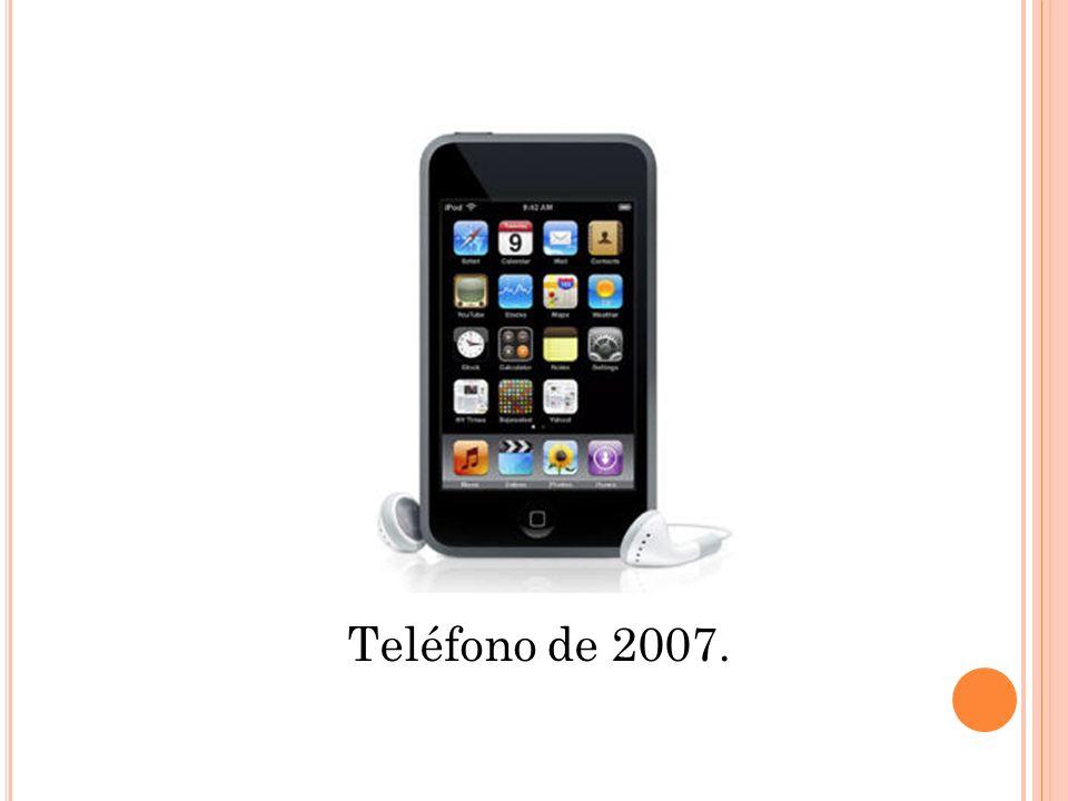 Teléfono de 2007.
