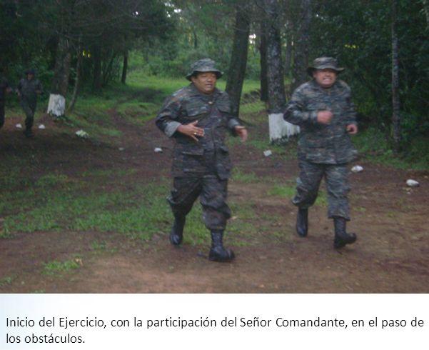 Inicio del Ejercicio, con la participación del Señor Comandante, en el paso de los obstáculos.