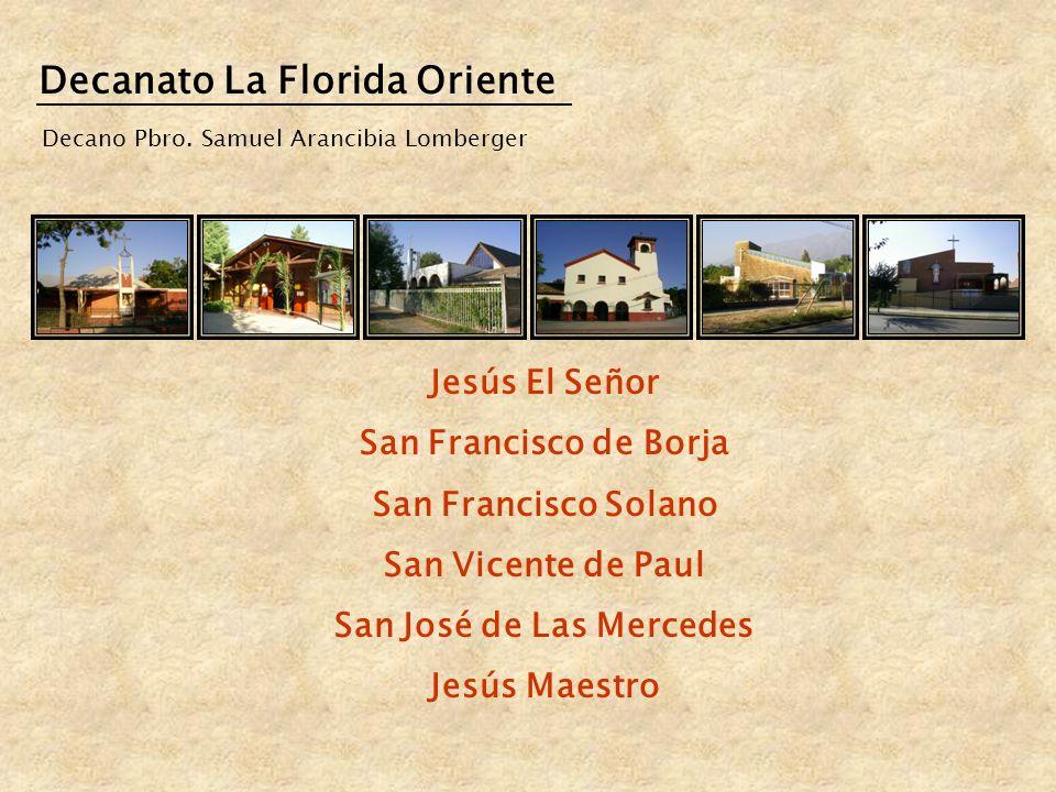 Decanato La Florida Oriente San José de Las Mercedes