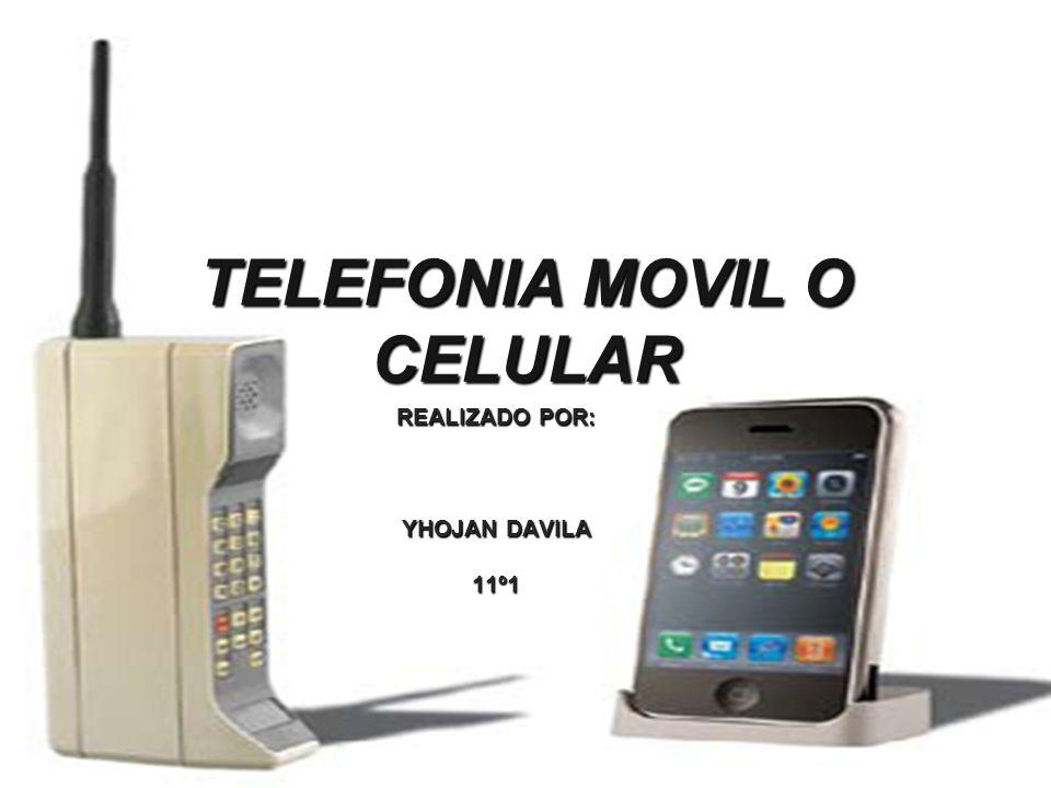 TELEFONIA MOVIL O CELULAR