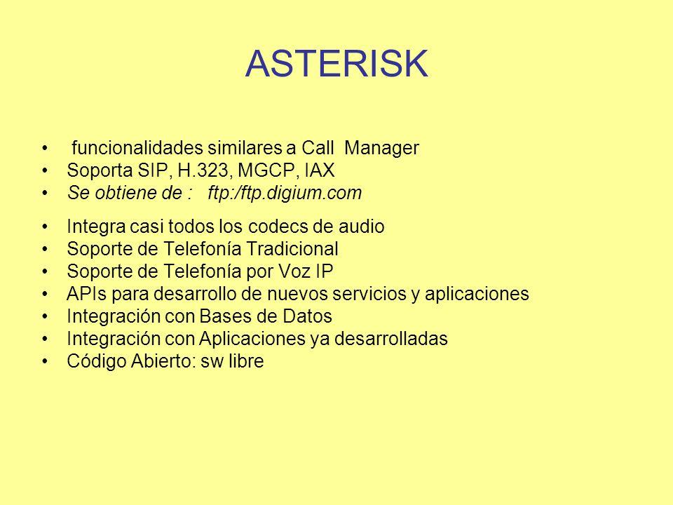 ASTERISK funcionalidades similares a Call Manager