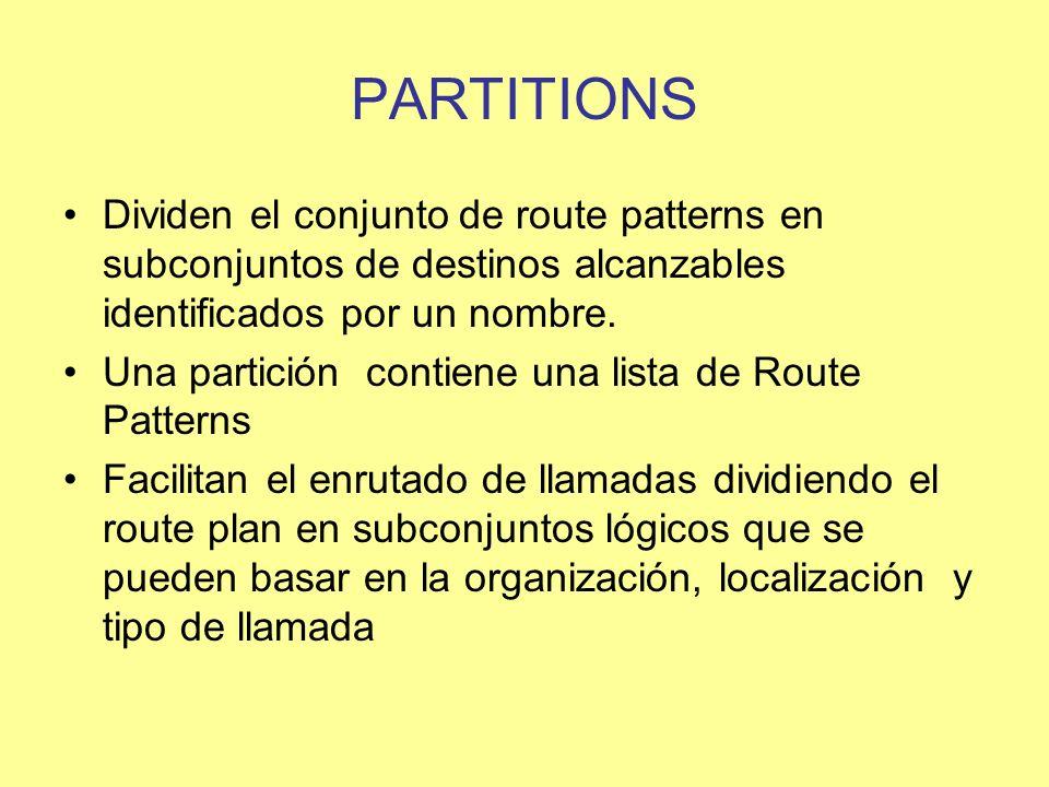PARTITIONS Dividen el conjunto de route patterns en subconjuntos de destinos alcanzables identificados por un nombre.