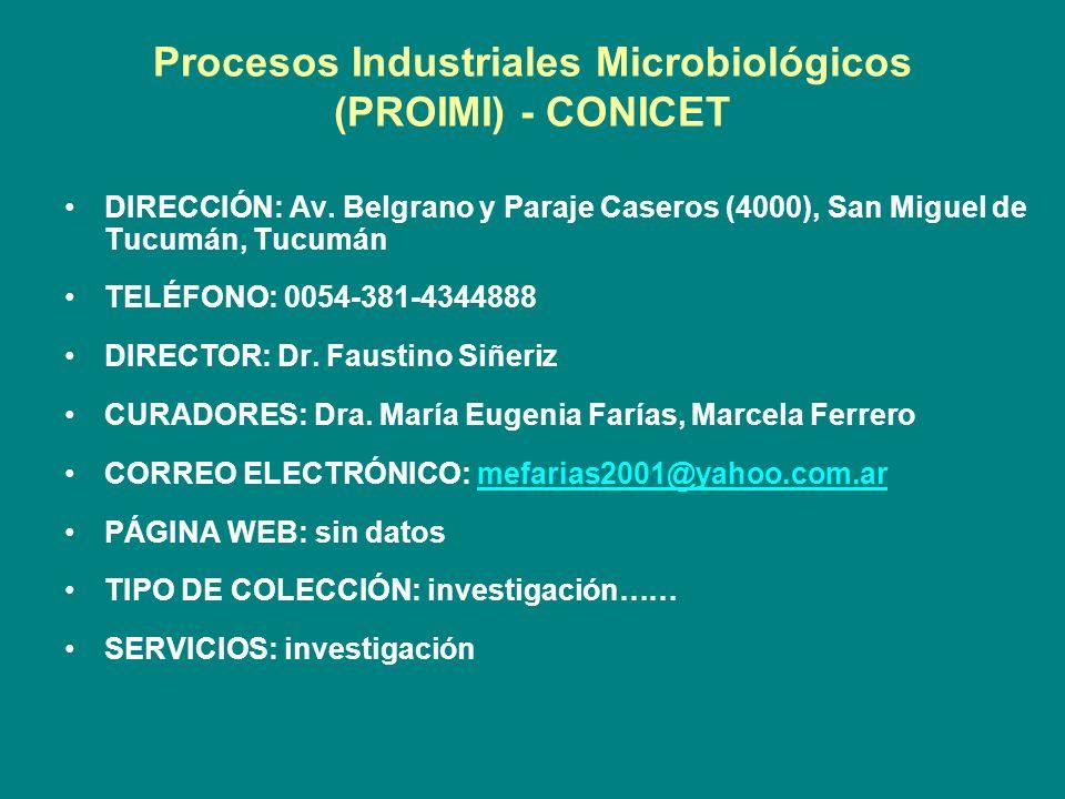 Procesos Industriales Microbiológicos (PROIMI) - CONICET