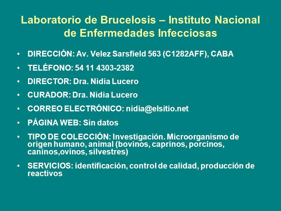 Laboratorio de Brucelosis – Instituto Nacional de Enfermedades Infecciosas