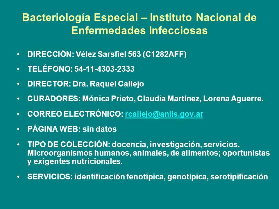 Bacteriología Especial – Instituto Nacional de Enfermedades Infecciosas