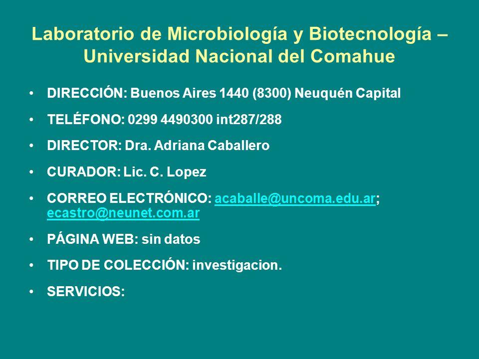 Laboratorio de Microbiología y Biotecnología – Universidad Nacional del Comahue