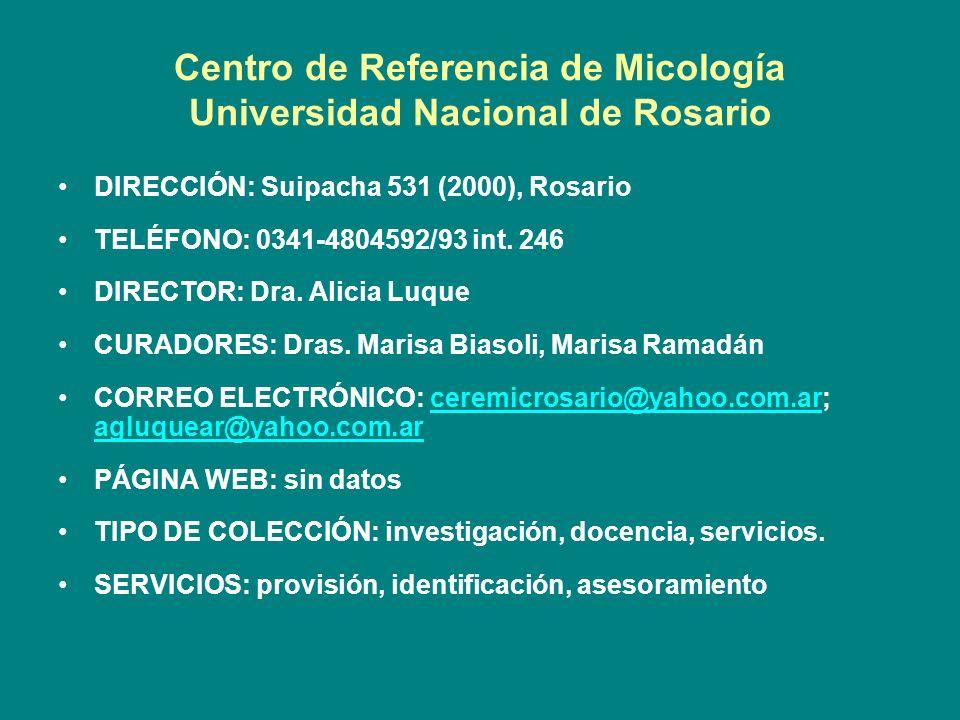 Centro de Referencia de Micología Universidad Nacional de Rosario