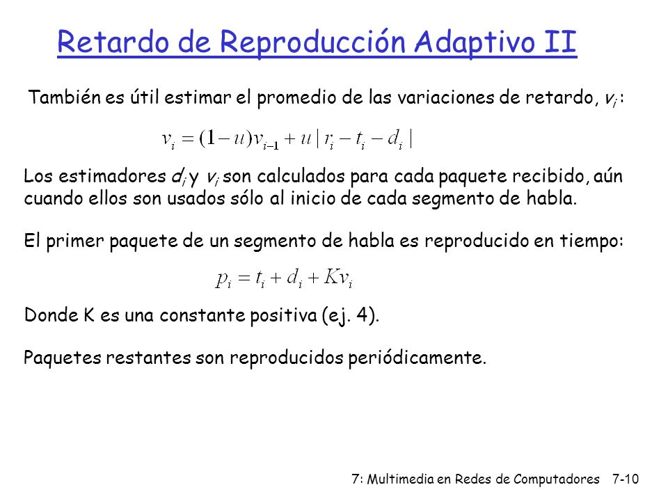 Retardo de Reproducción Adaptivo II