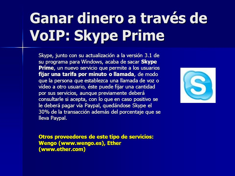 Ganar dinero a través de VoIP: Skype Prime