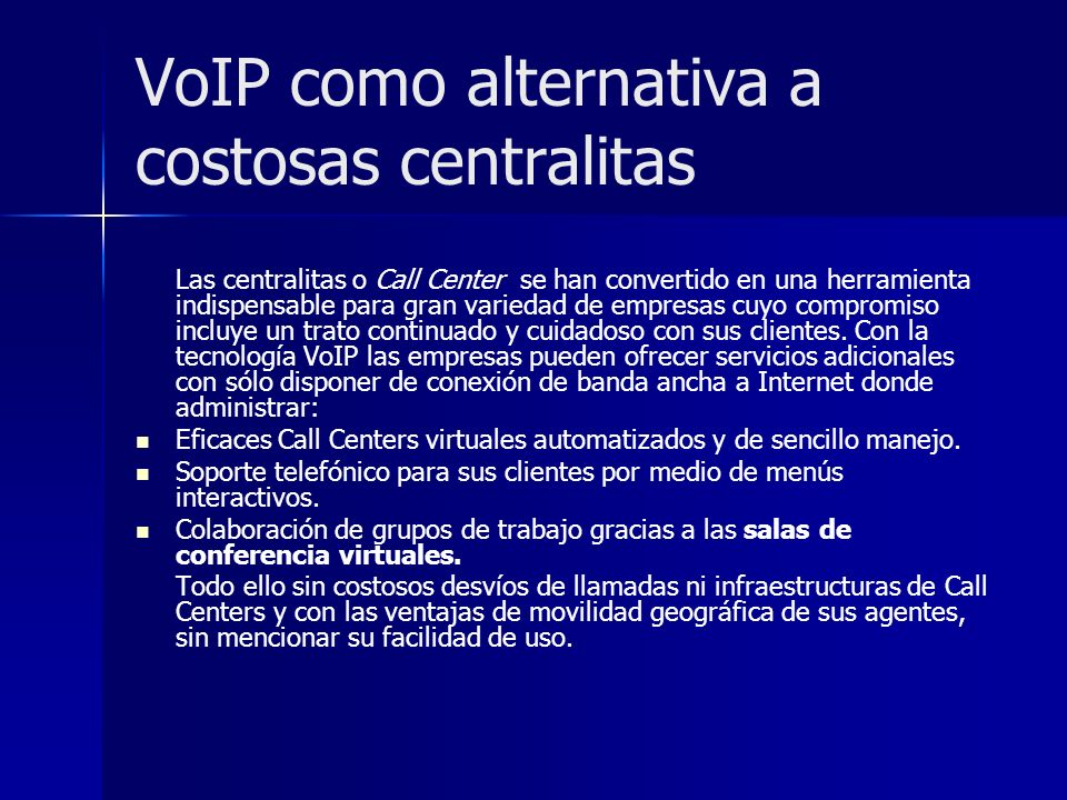 VoIP como alternativa a costosas centralitas