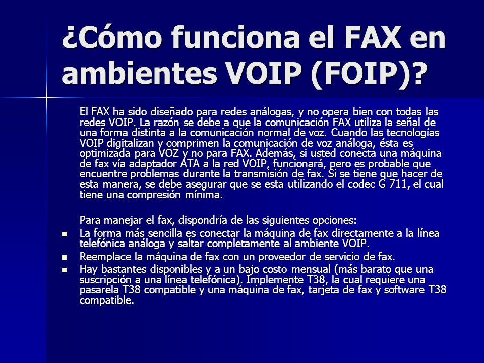 ¿Cómo funciona el FAX en ambientes VOIP (FOIP)