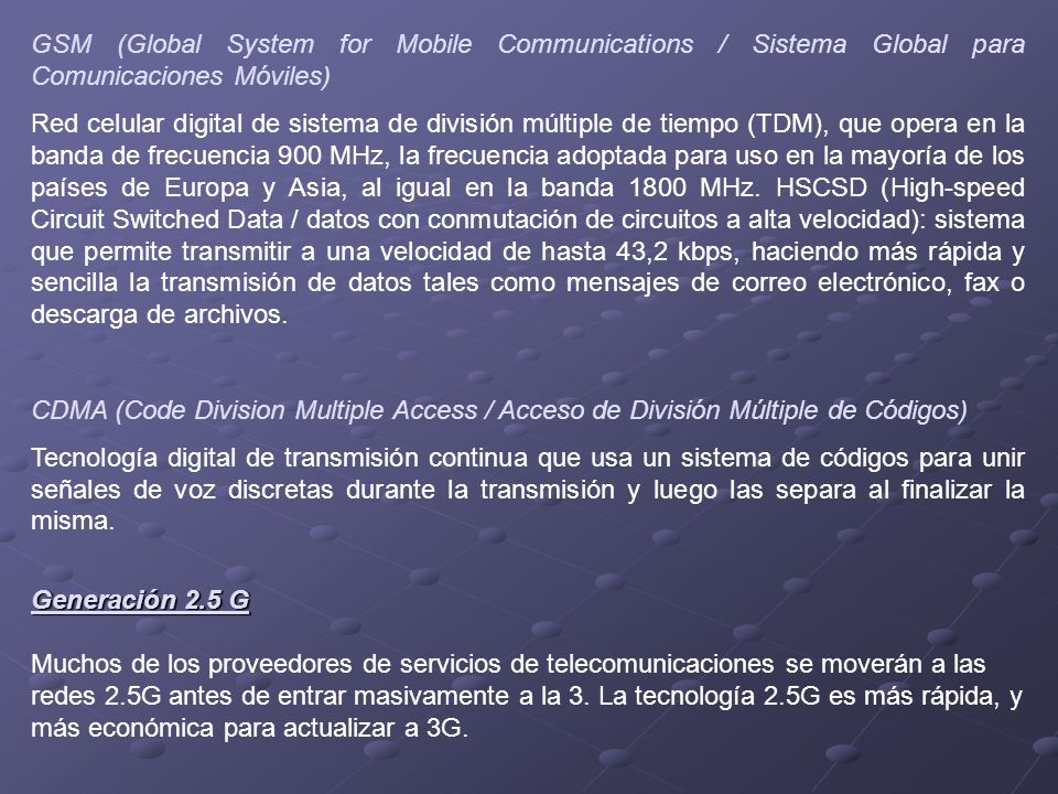 GSM (Global System for Mobile Communications / Sistema Global para Comunicaciones Móviles)