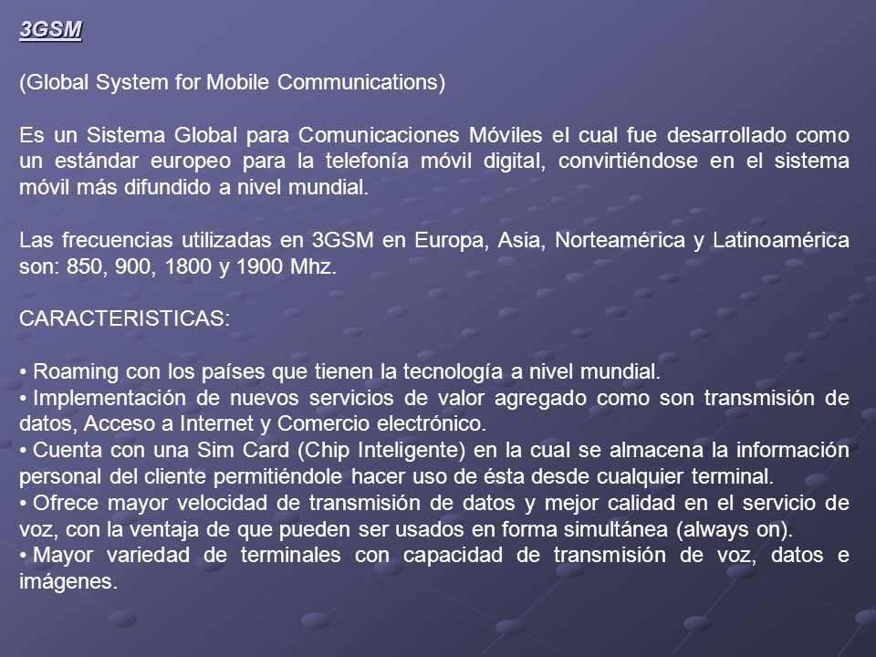 3GSM (Global System for Mobile Communications)