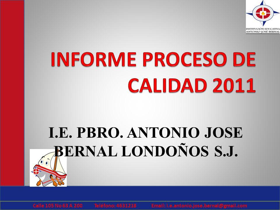 INFORME PROCESO DE CALIDAD 2011