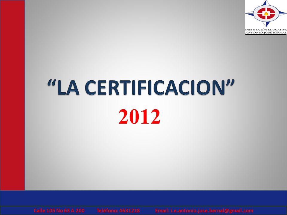 LA CERTIFICACION 2012.