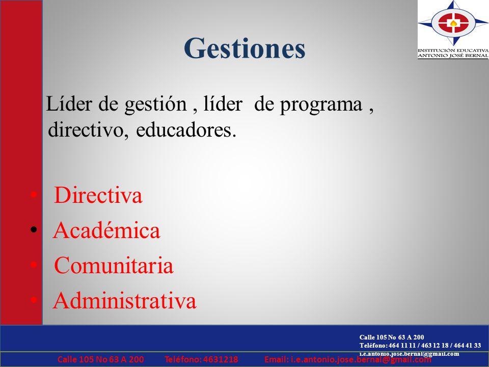 Gestiones Directiva Académica Comunitaria Administrativa
