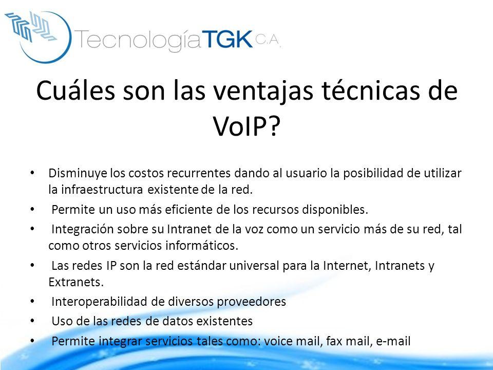 Cuáles son las ventajas técnicas de VoIP