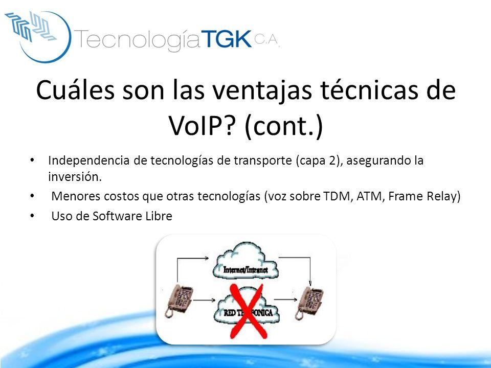 Cuáles son las ventajas técnicas de VoIP (cont.)