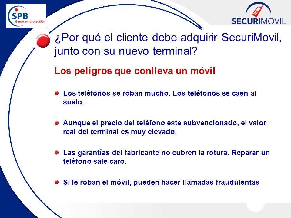 ¿Por qué el cliente debe adquirir SecuriMovil, junto con su nuevo terminal