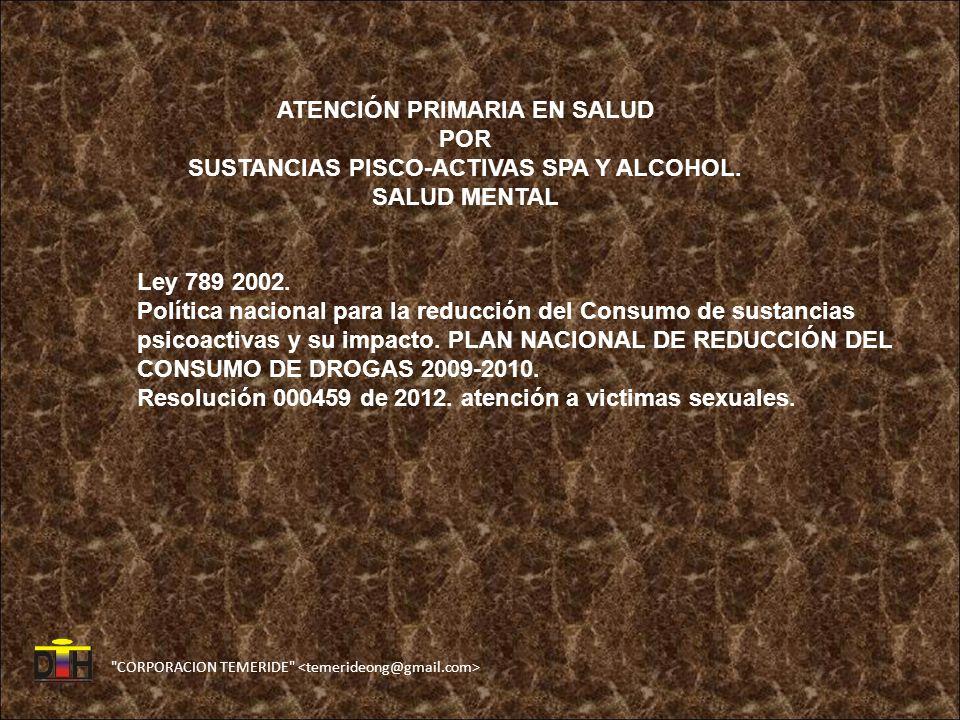 ATENCIÓN PRIMARIA EN SALUD SUSTANCIAS PISCO-ACTIVAS SPA Y ALCOHOL.