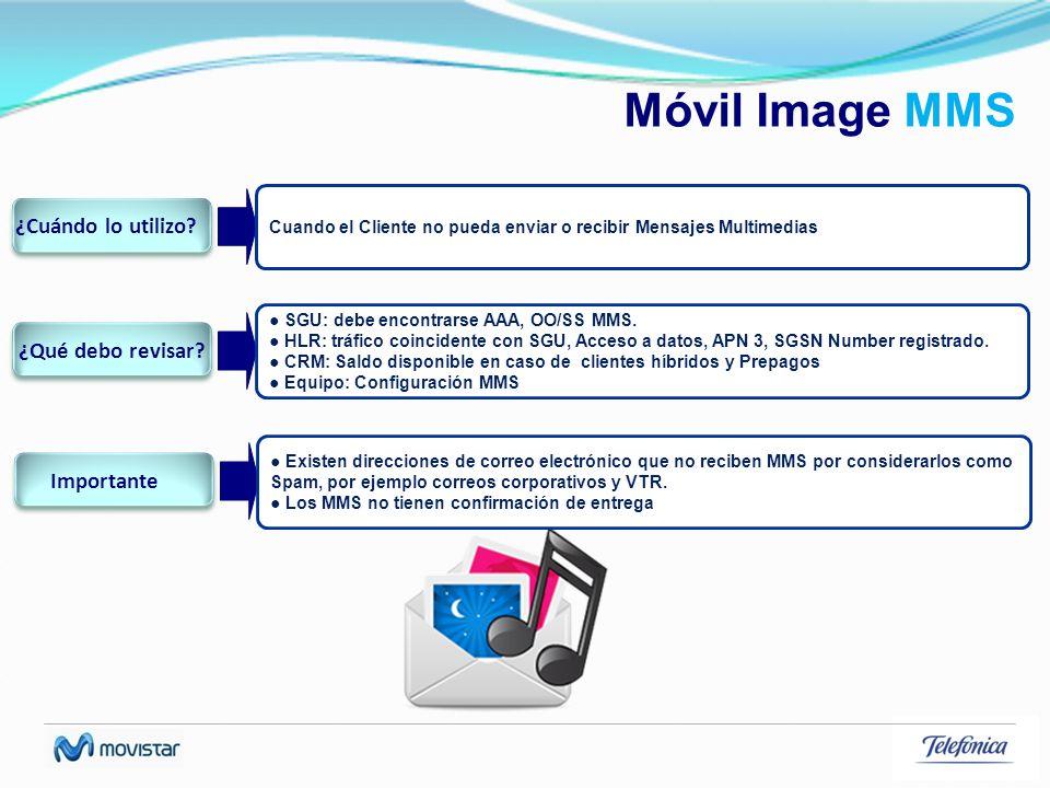 Móvil Image MMS ¿Cuándo lo utilizo ¿Qué debo revisar Importante