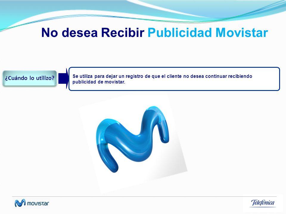 No desea Recibir Publicidad Movistar