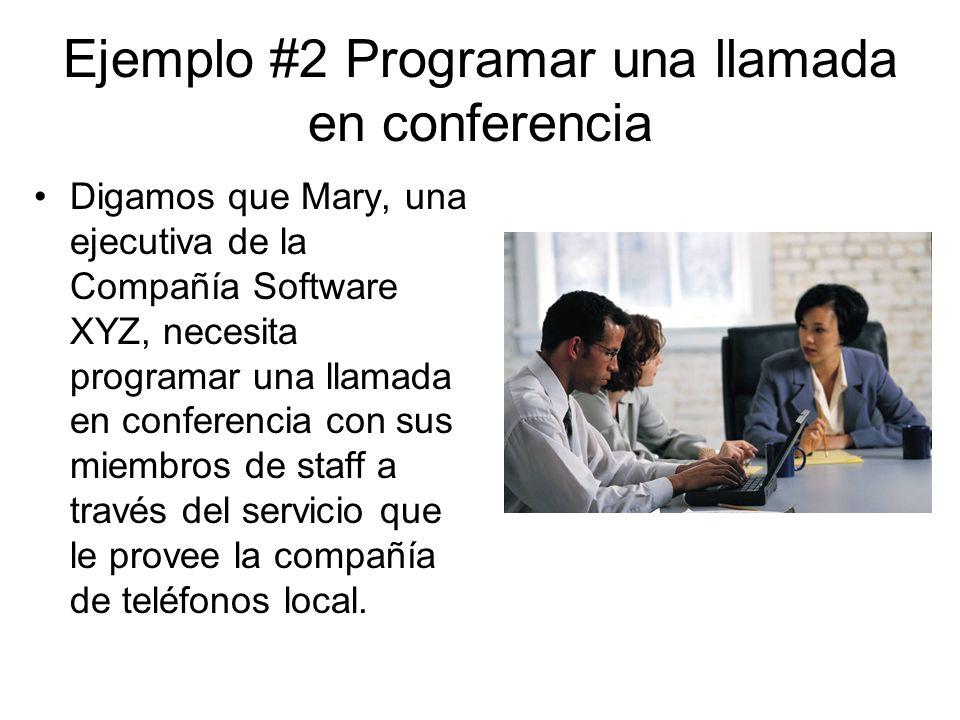 Ejemplo #2 Programar una llamada en conferencia