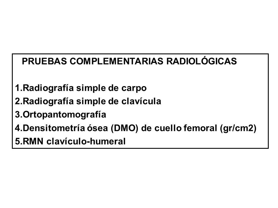 PRUEBAS COMPLEMENTARIAS RADIOLÓGICAS