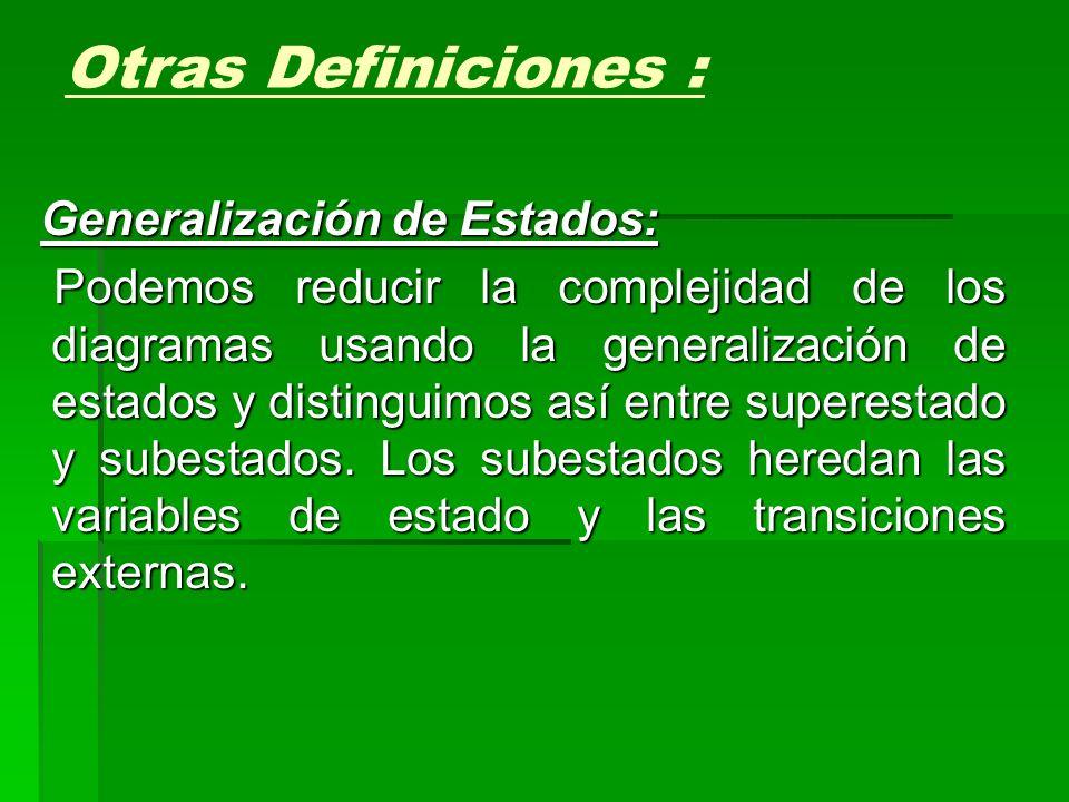 Otras Definiciones : Generalización de Estados:
