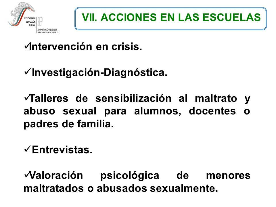 VII. ACCIONES EN LAS ESCUELAS