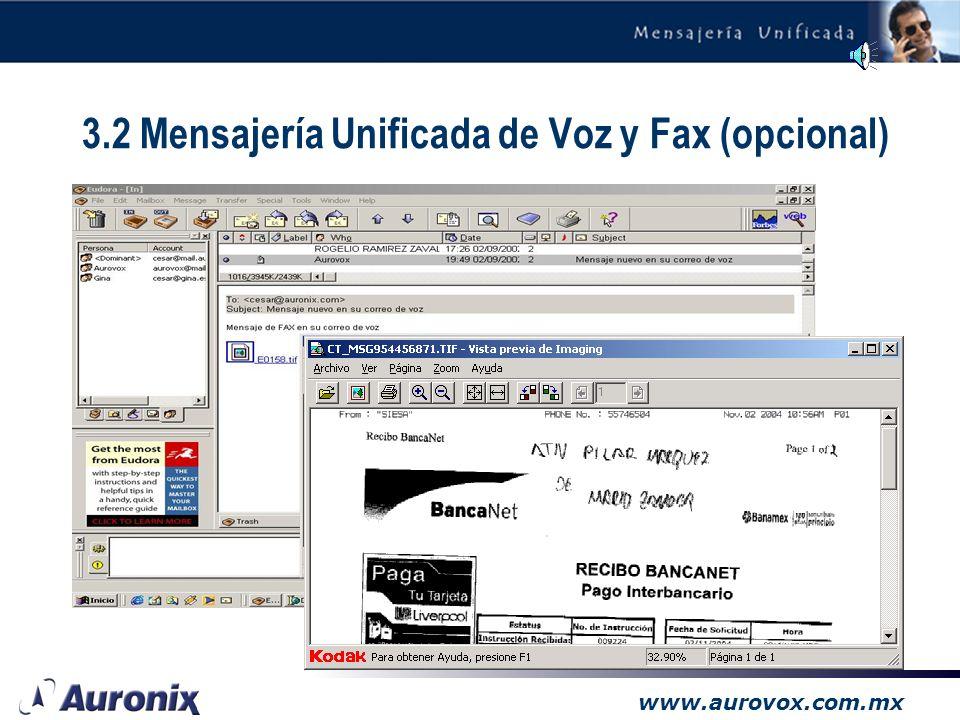 3.2 Mensajería Unificada de Voz y Fax (opcional)