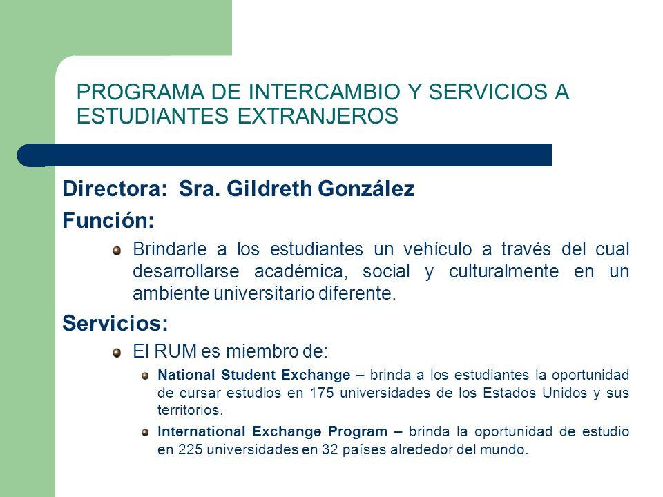 PROGRAMA DE INTERCAMBIO Y SERVICIOS A ESTUDIANTES EXTRANJEROS