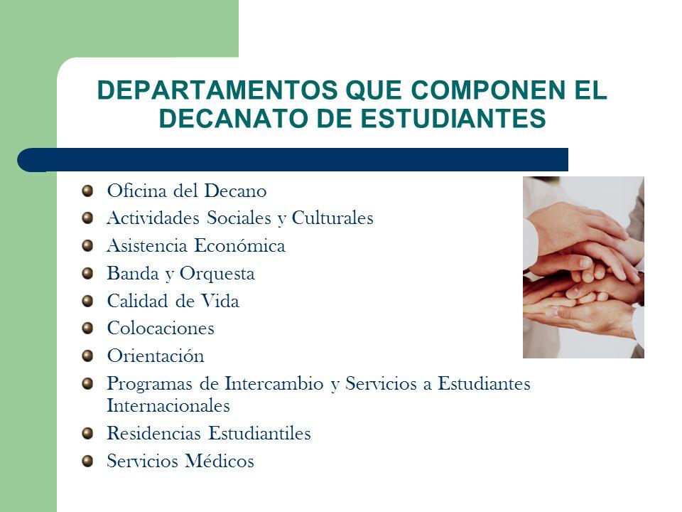 DEPARTAMENTOS QUE COMPONEN EL DECANATO DE ESTUDIANTES