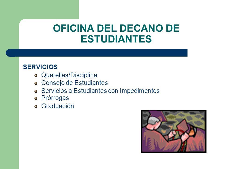 OFICINA DEL DECANO DE ESTUDIANTES