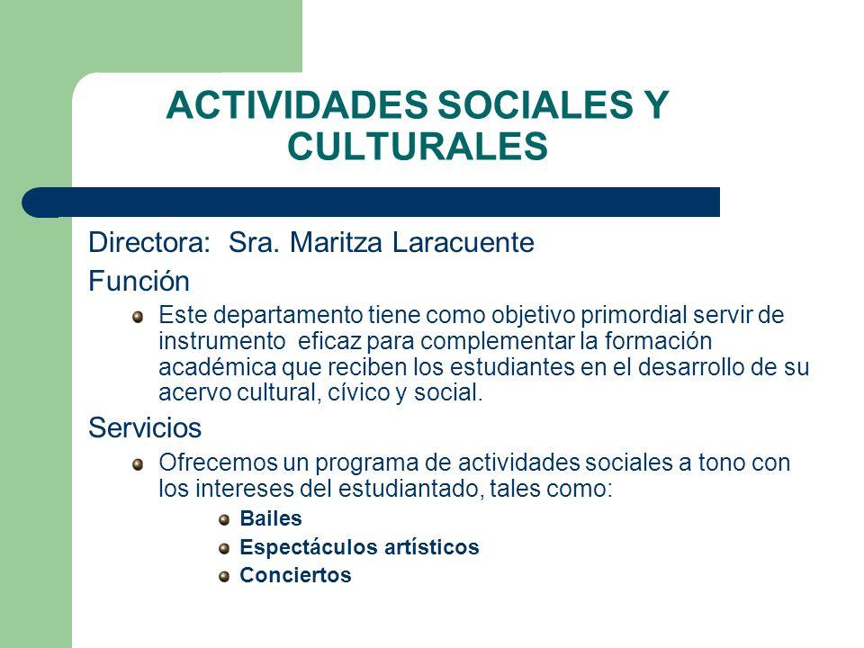 ACTIVIDADES SOCIALES Y CULTURALES