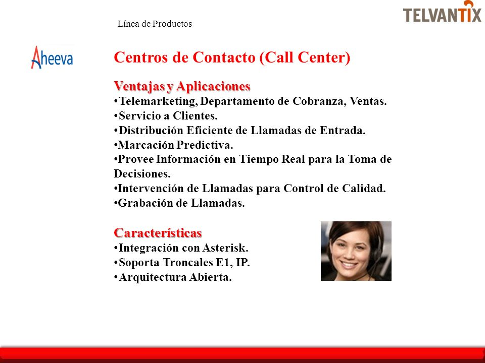 Centros de Contacto (Call Center)