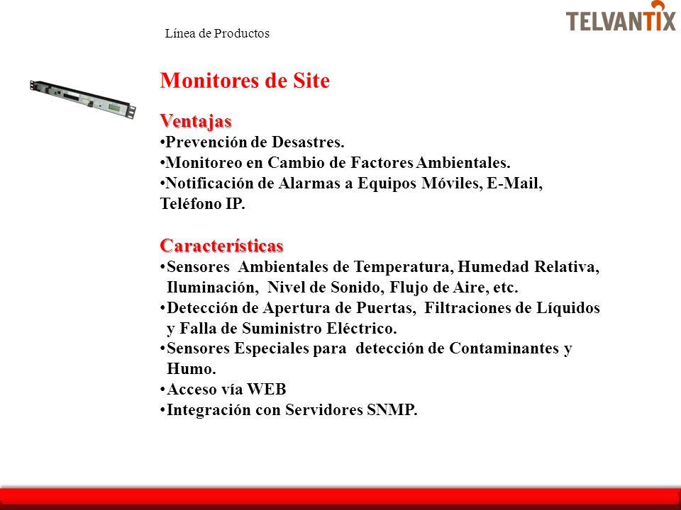 Monitores de Site Ventajas Características Prevención de Desastres.