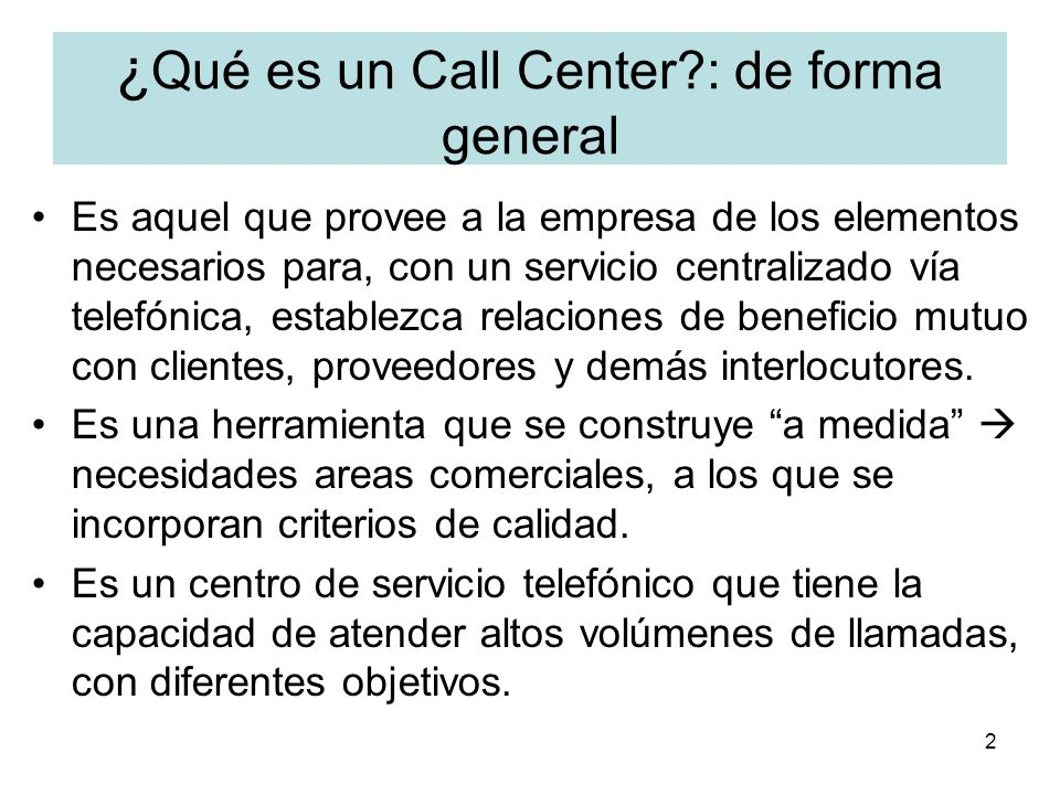 ¿Qué es un Call Center : de forma general