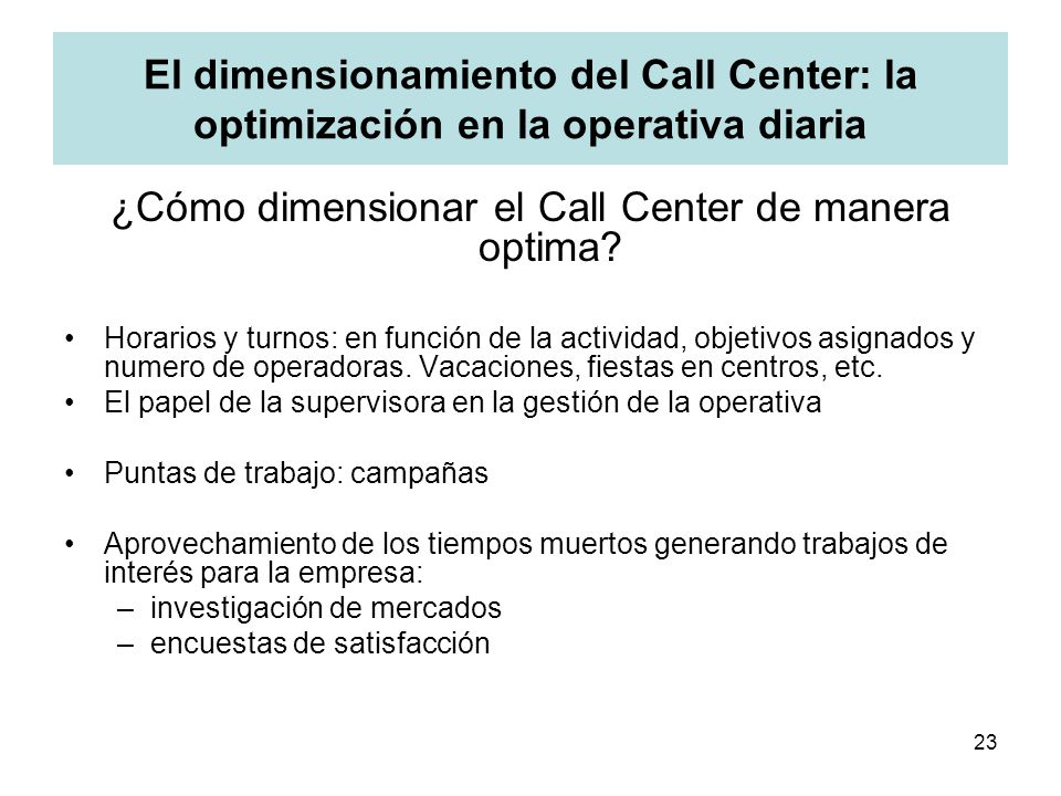 ¿Cómo dimensionar el Call Center de manera optima