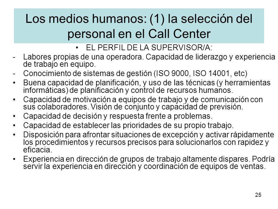 Los medios humanos: (1) la selección del personal en el Call Center