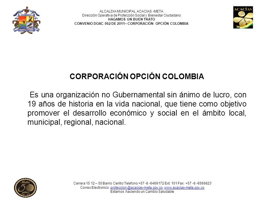 CONVENIO DOAC 062 DE 2011– CORPORACIÓN OPCIÓN COLOMBIA