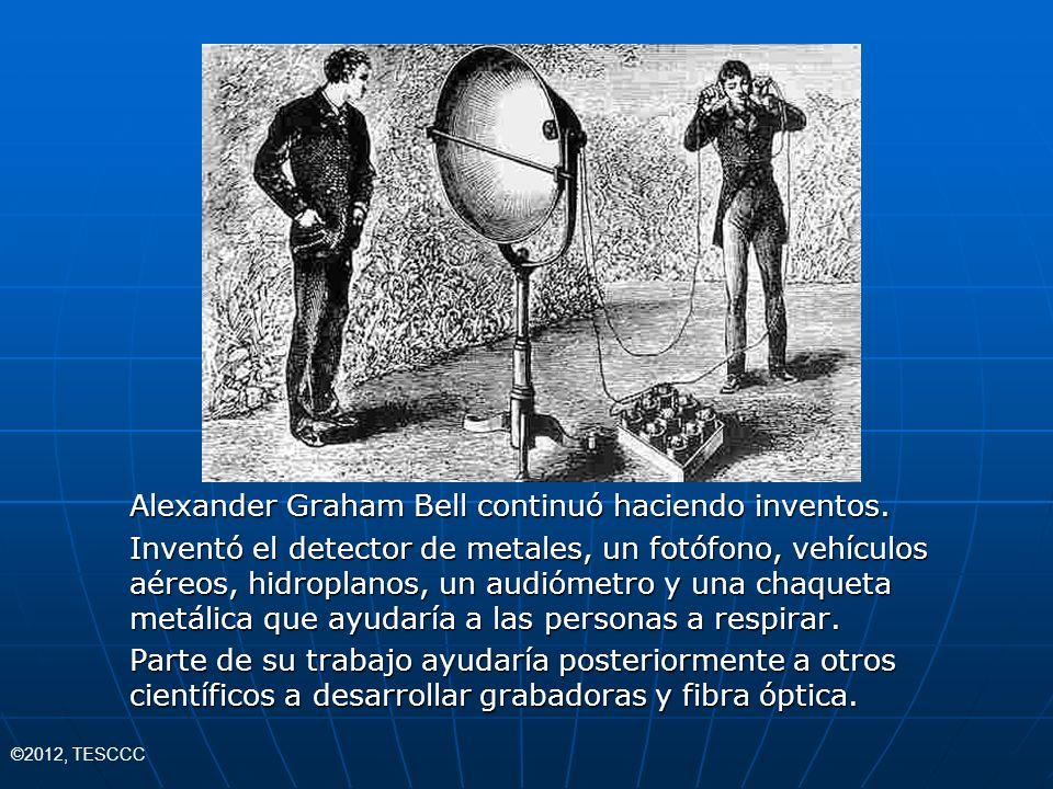 Alexander Graham Bell continuó haciendo inventos.