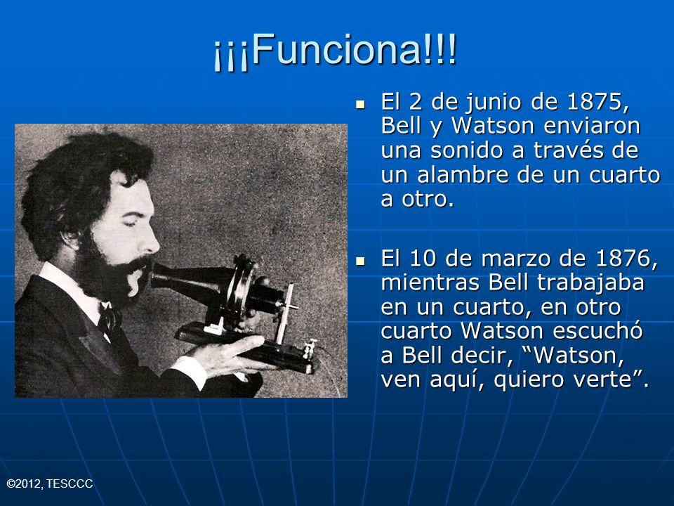 ¡¡¡Funciona!!! El 2 de junio de 1875, Bell y Watson enviaron una sonido a través de un alambre de un cuarto a otro.