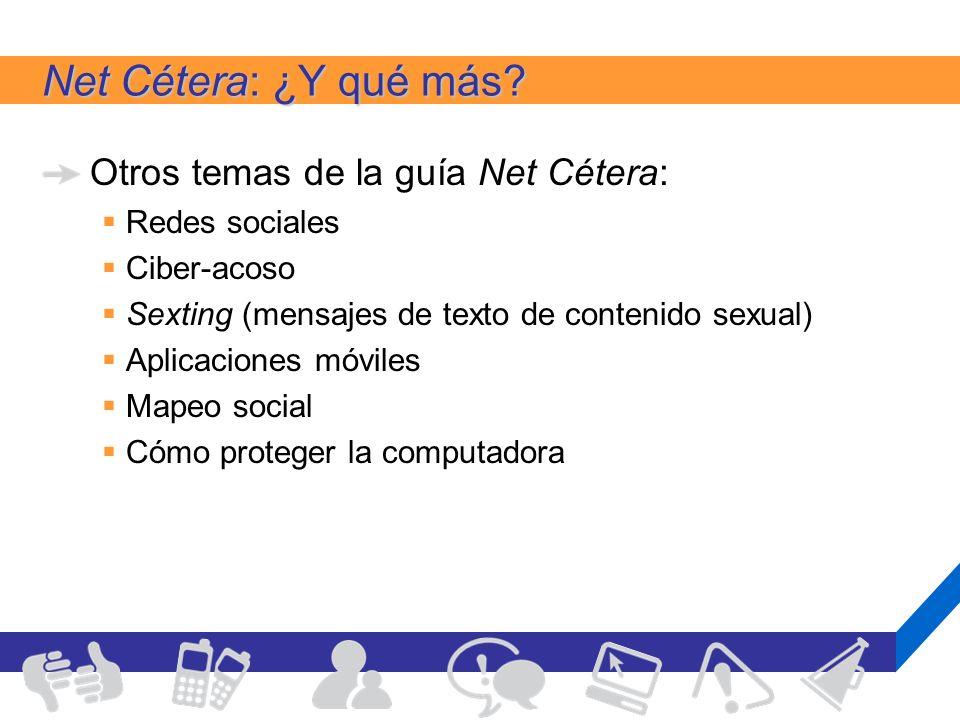 Net Cétera: ¿Y qué más Otros temas de la guía Net Cétera: