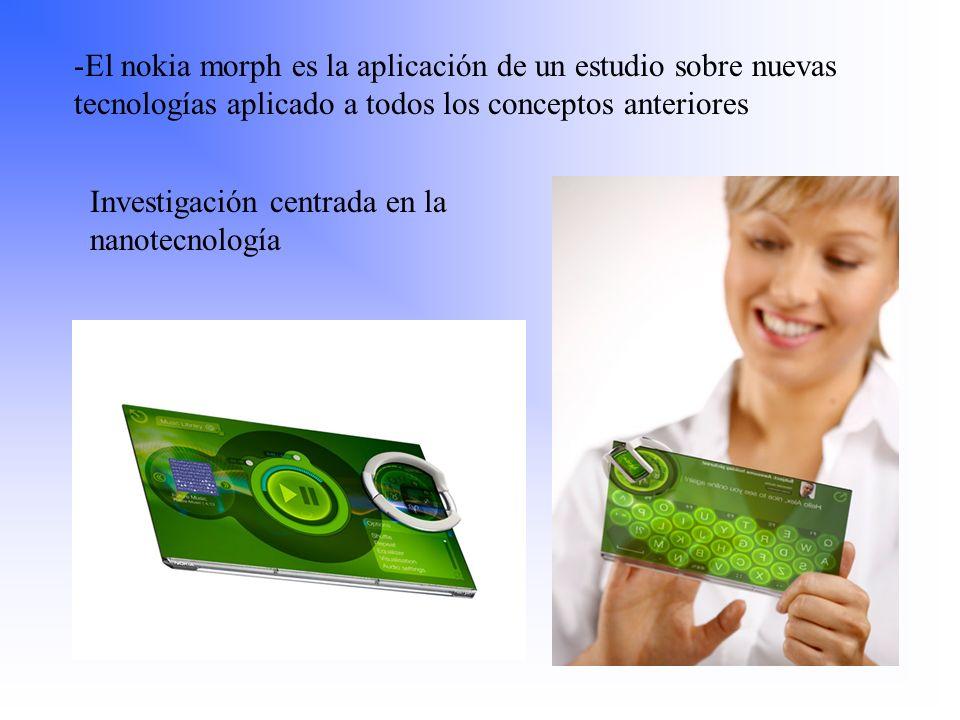El nokia morph es la aplicación de un estudio sobre nuevas tecnologías aplicado a todos los conceptos anteriores