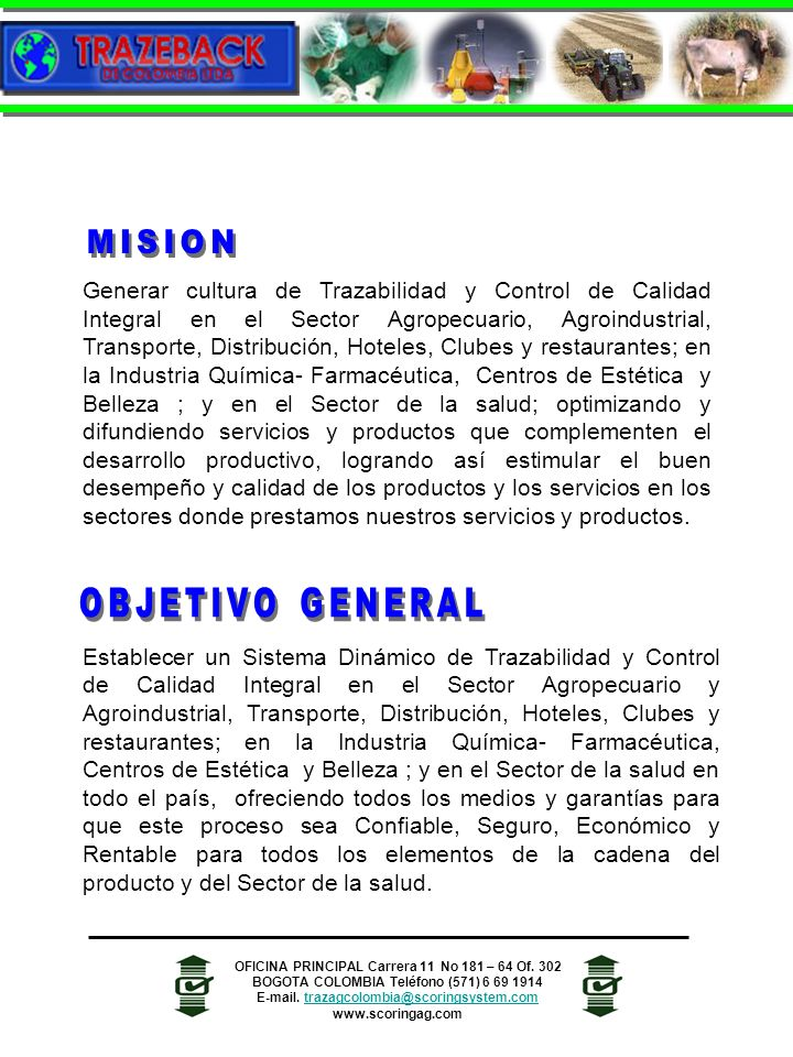 MISION OBJETIVO GENERAL
